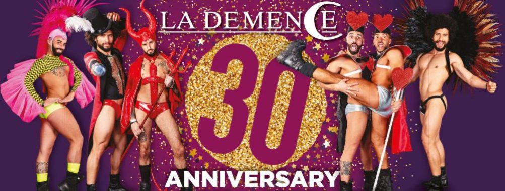 La Démence : 30ème anniversaire – Opening Party at Fuse Club