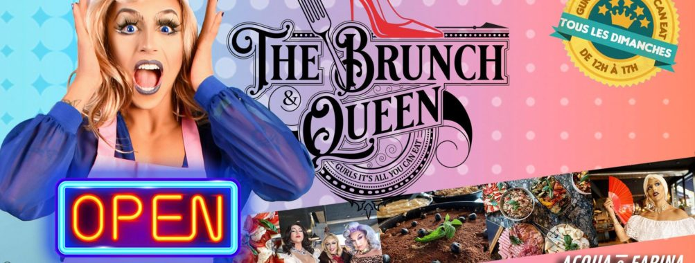 The Brunch and Queen